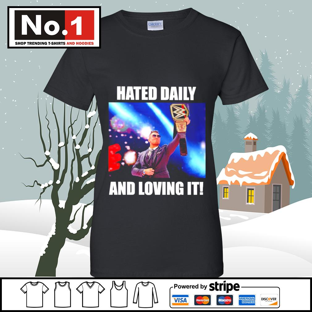 WWE hated daily and loving it s v-neck-t-shirt