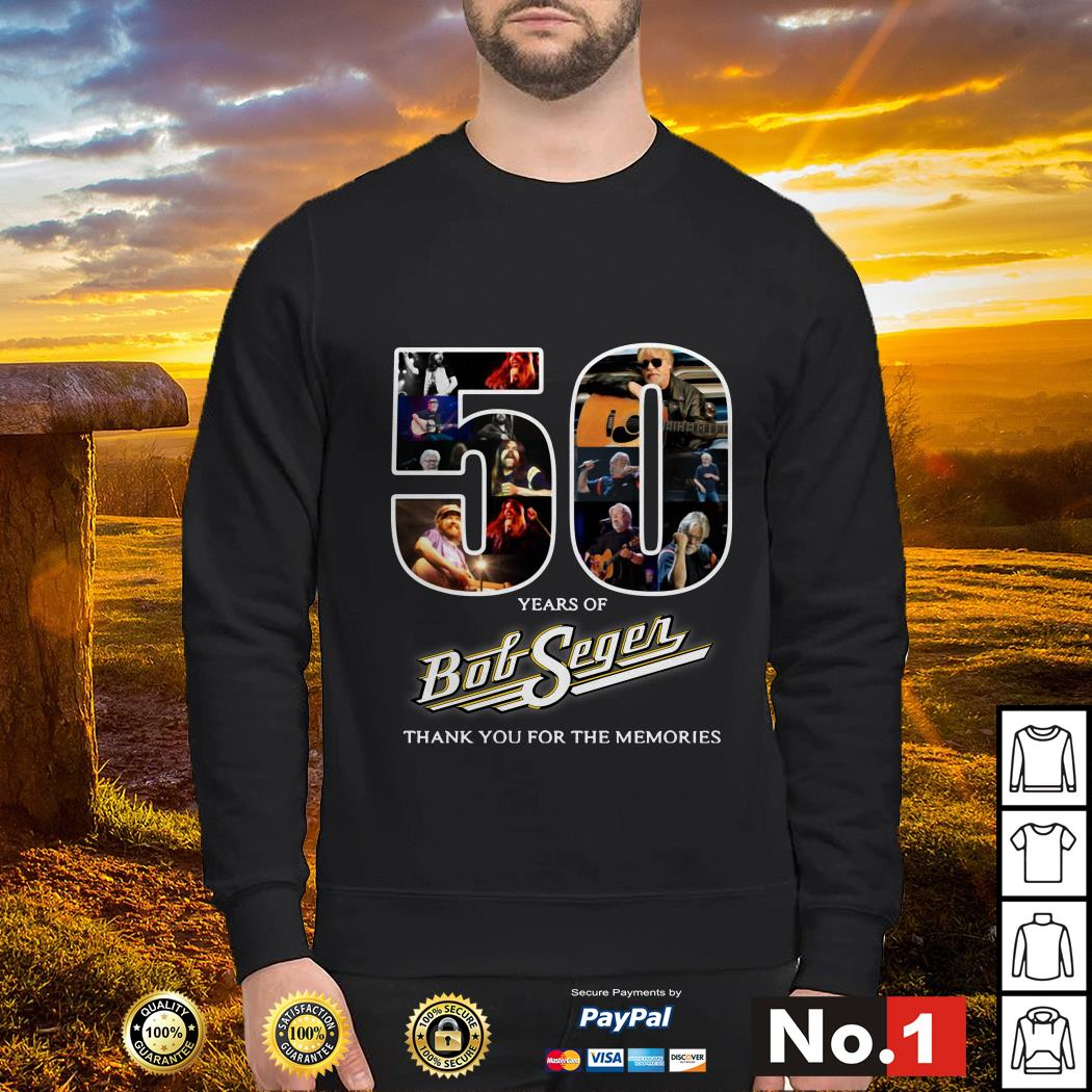 50 Years of Bob Seger thank you for the memories Sweater