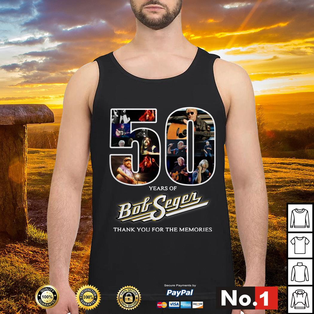 50 Years of Bob Seger thank you for the memories Tank top