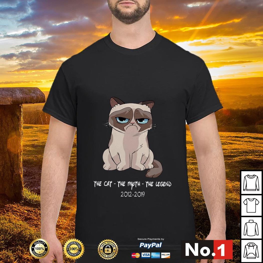 The Cat - The Moth - The Lengend 2012 - 2019 Grumpy Cat Shirt