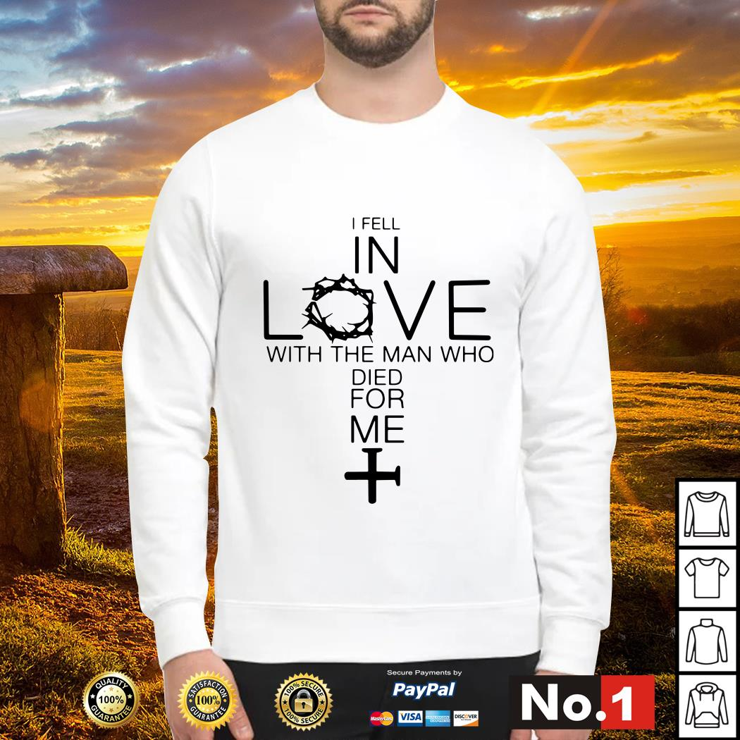 I Fell In Love With The Man Who Died For Me Sweater