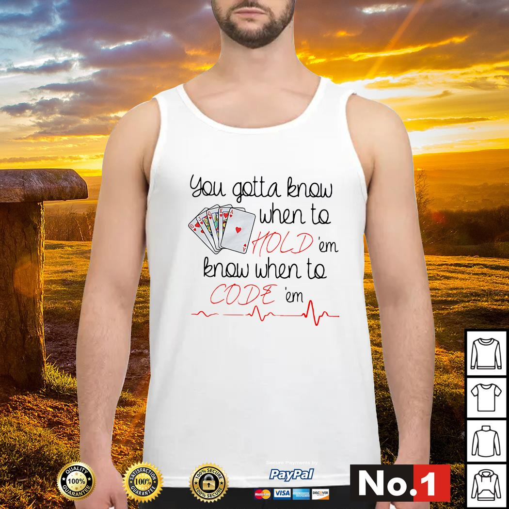 You gotta know when to hold'em know when to code'em Tank top
