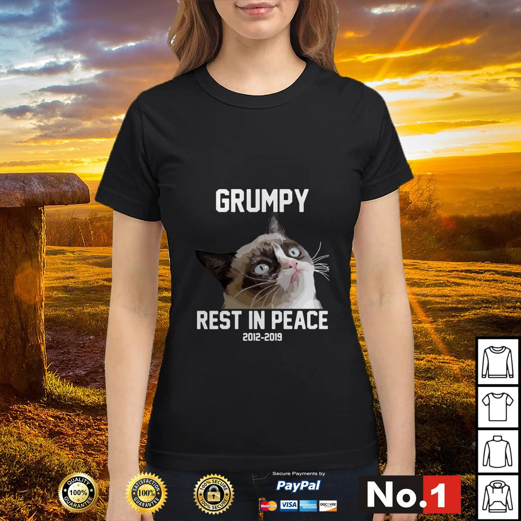 Grumpy rest in peace 2012 - 2019 Ladies tee