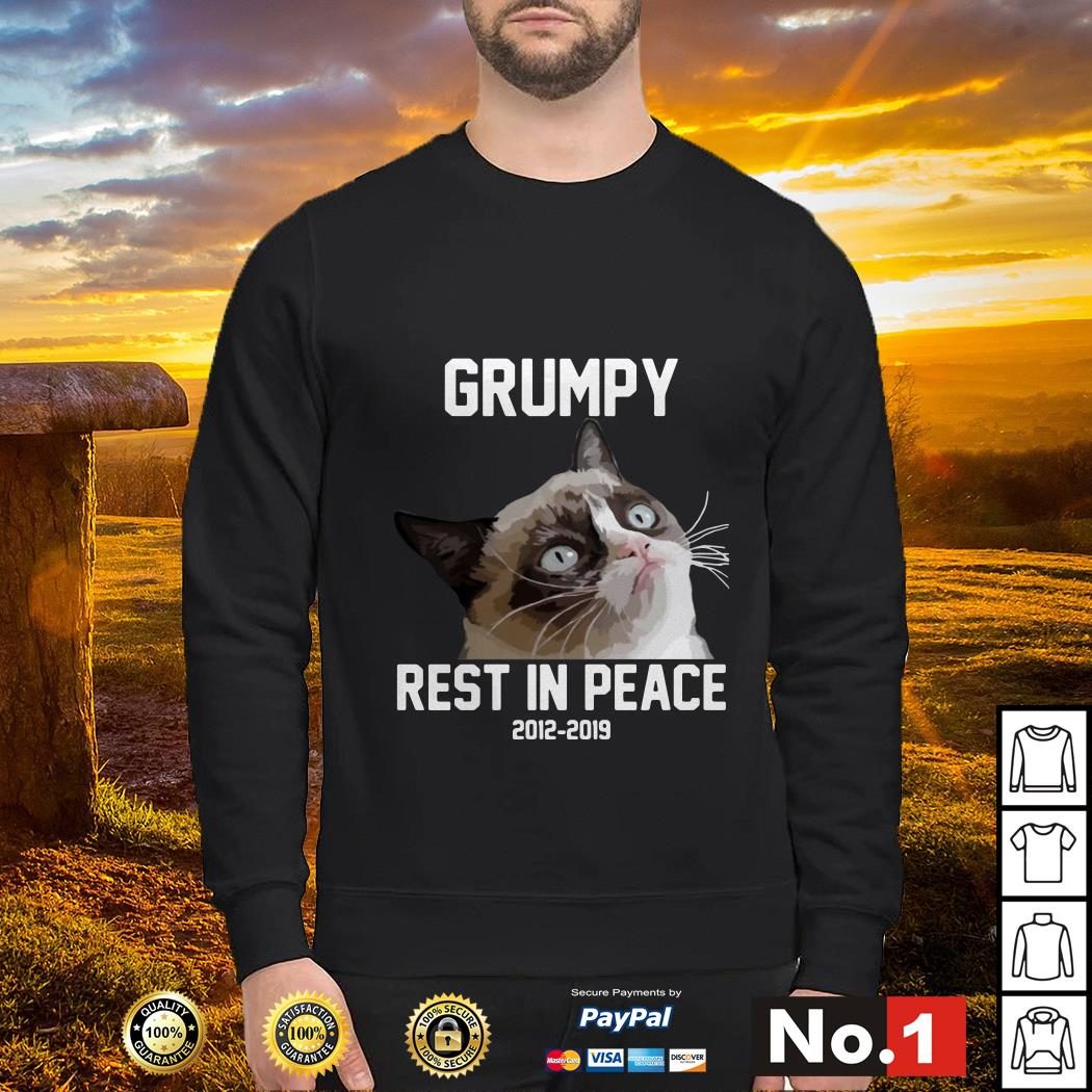 Grumpy rest in peace 2012 - 2019 Sweater