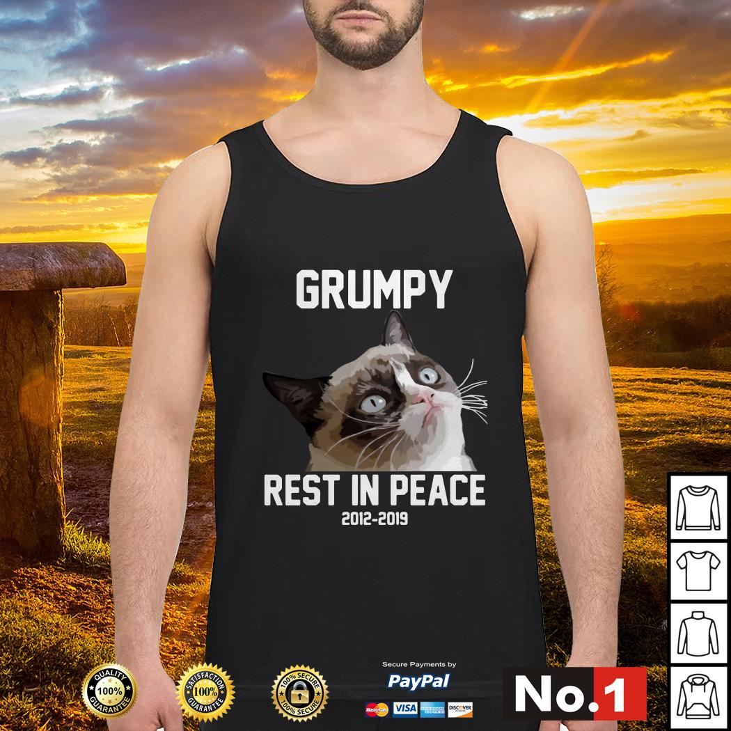 Grumpy rest in peace 2012 - 2019 Tank top