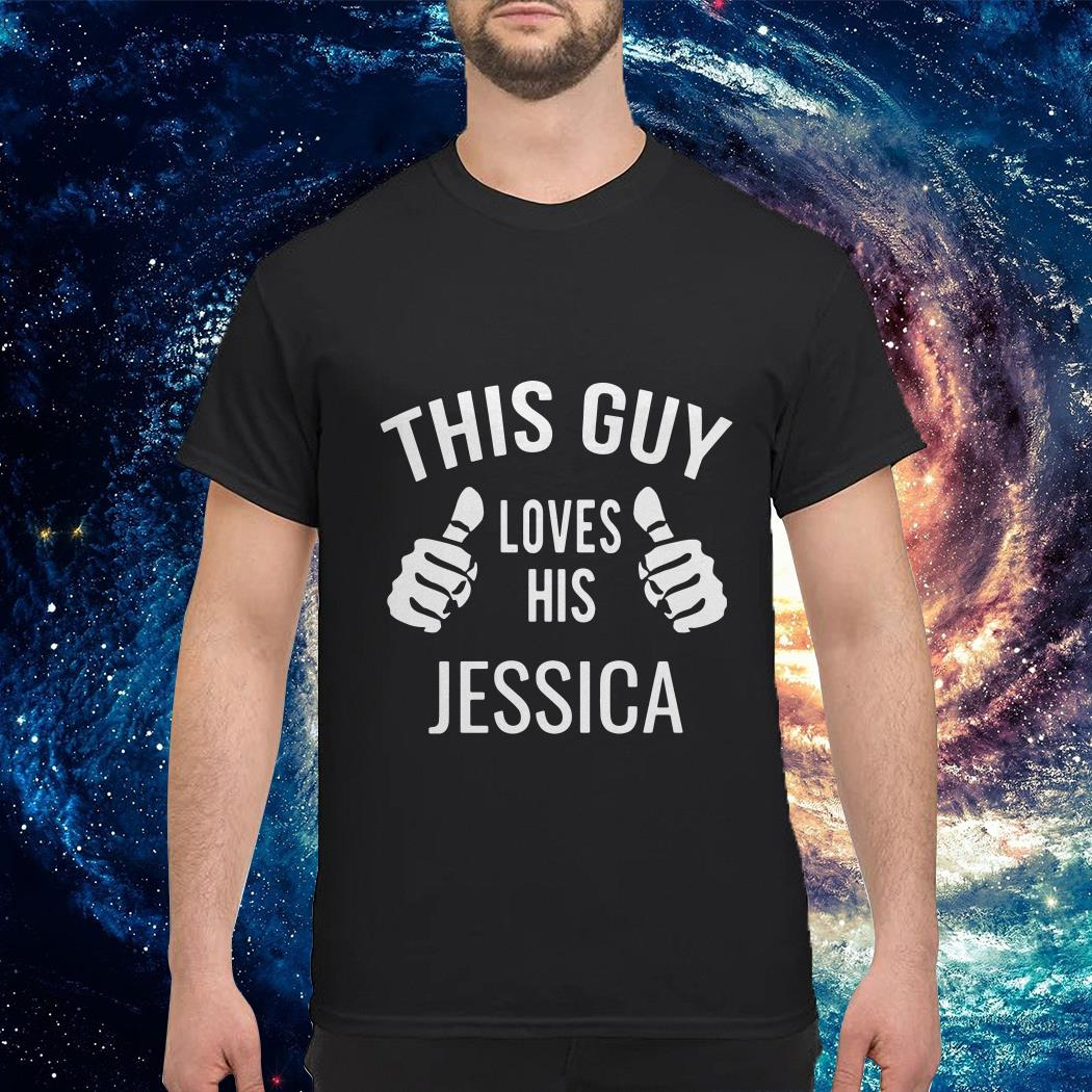 This guy loves his Jessica shirt