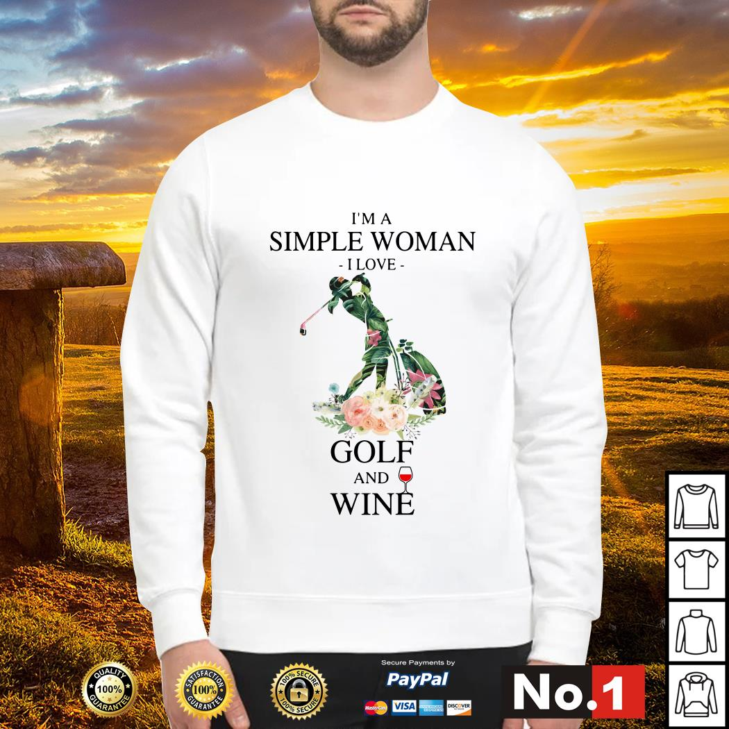 I'm simple woman I love golf anh wine Sweater