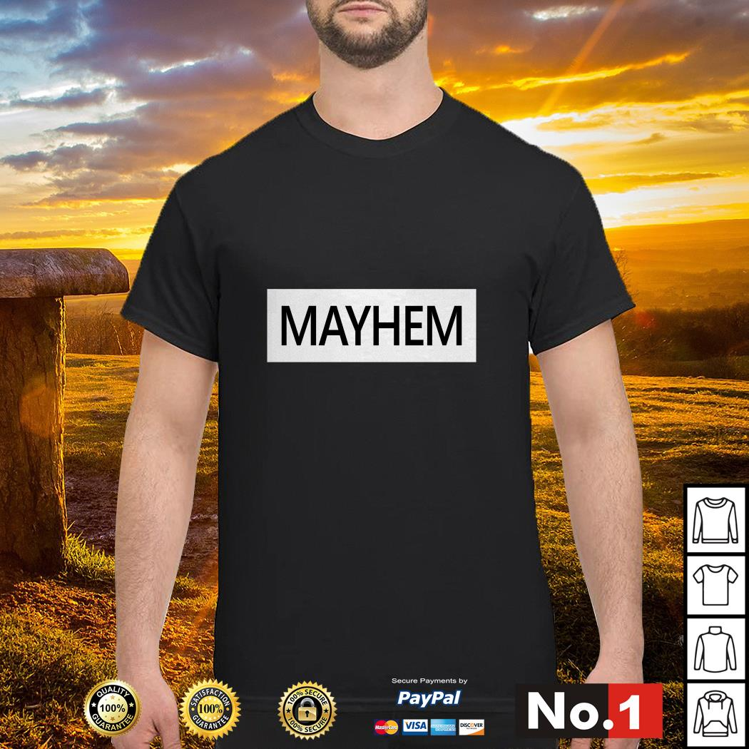 Official Mayhem shirt