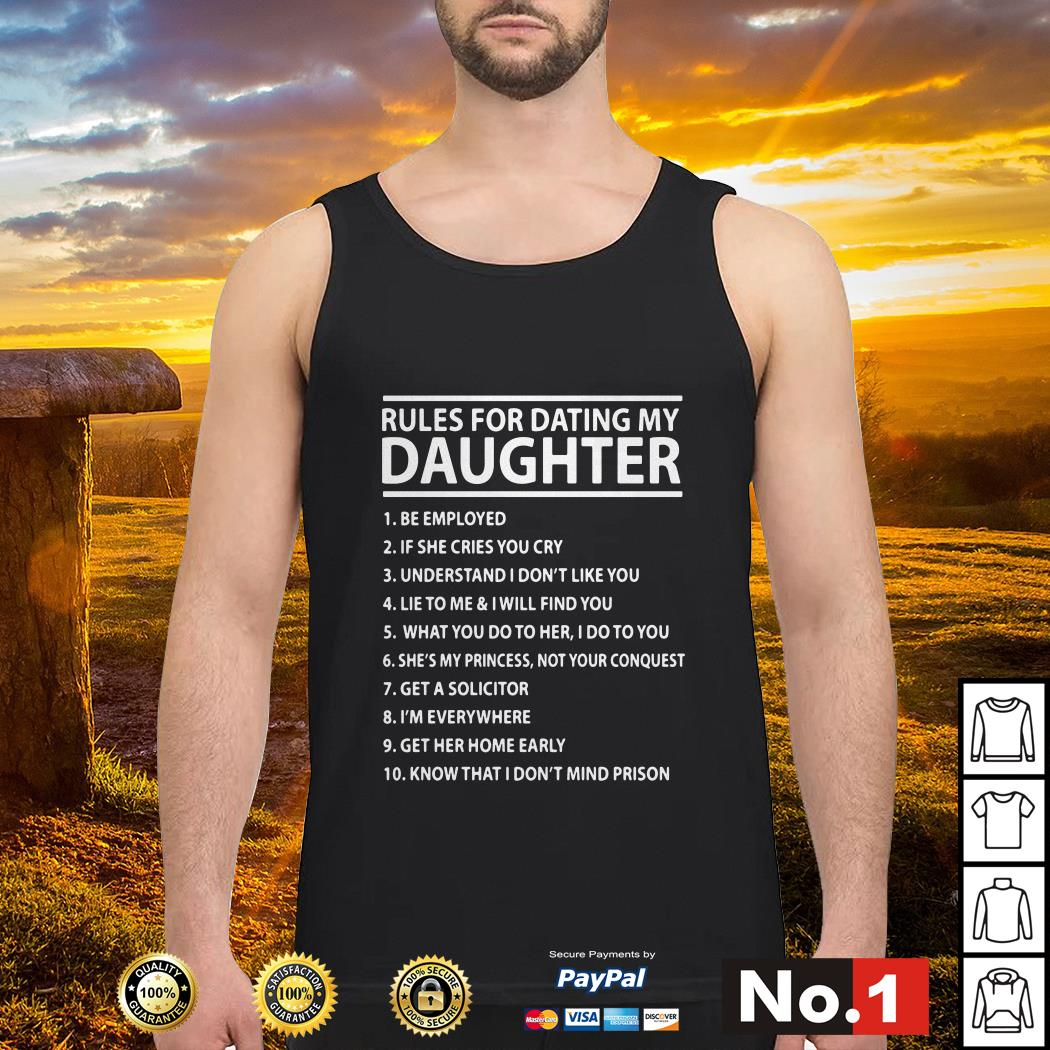 Rules for dating my daughter Tank top