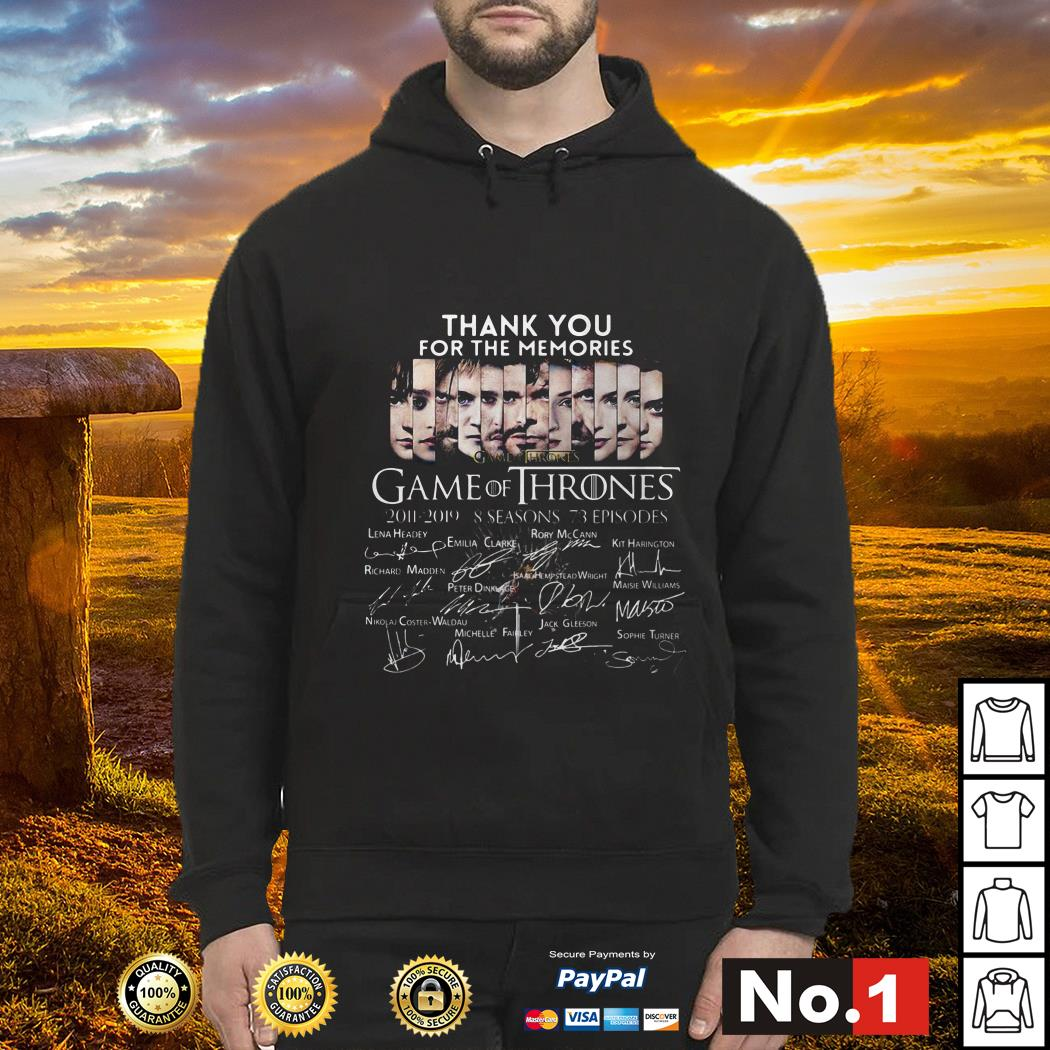 Thank you for the memories Game of Thrones 2011-2019 8 seasons signature Hoodie