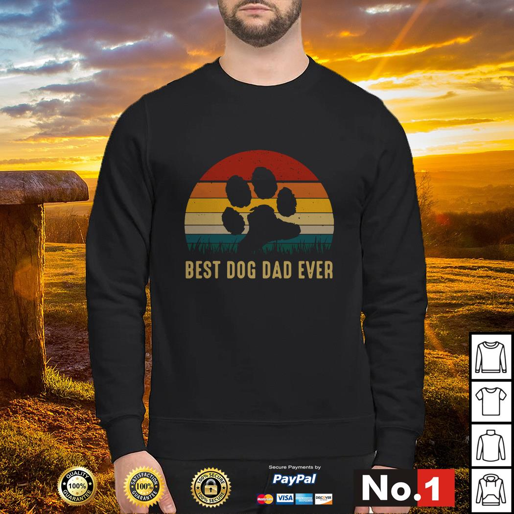 Paw best dog dad ever vintage Sweater