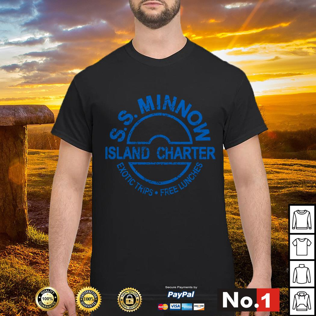 S.S.Minnow island charter exotic trips free lunches shirt