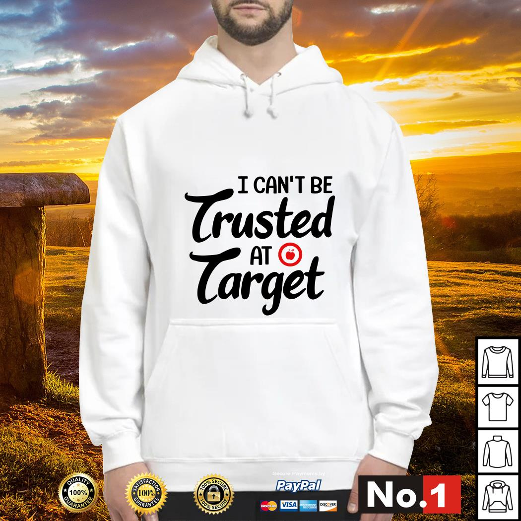 Teacher I can't be trusted at target Hoodie