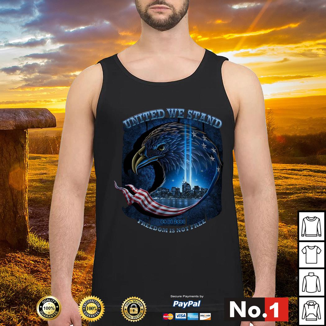United we stand 09 11 2001 freedom is not free Navy Tank top