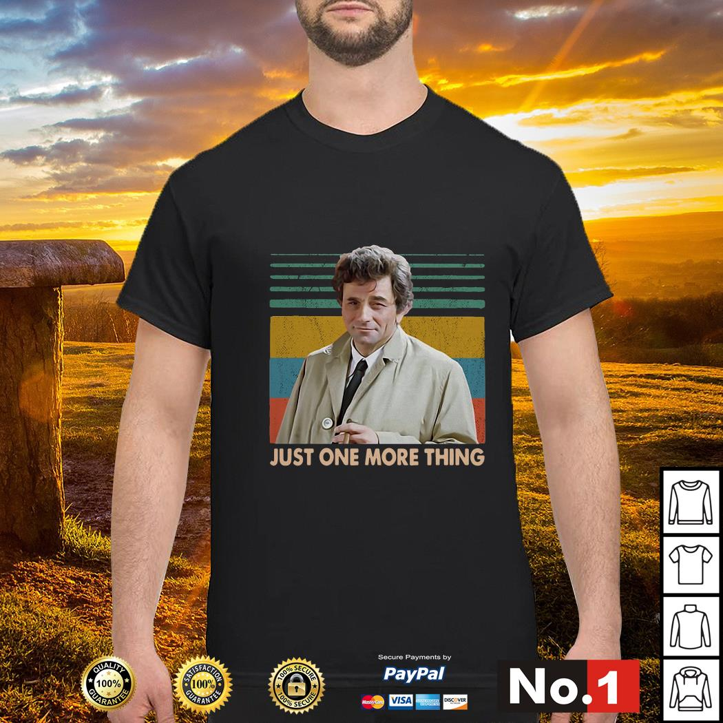 Columbo Just one more thing vintage shirt
