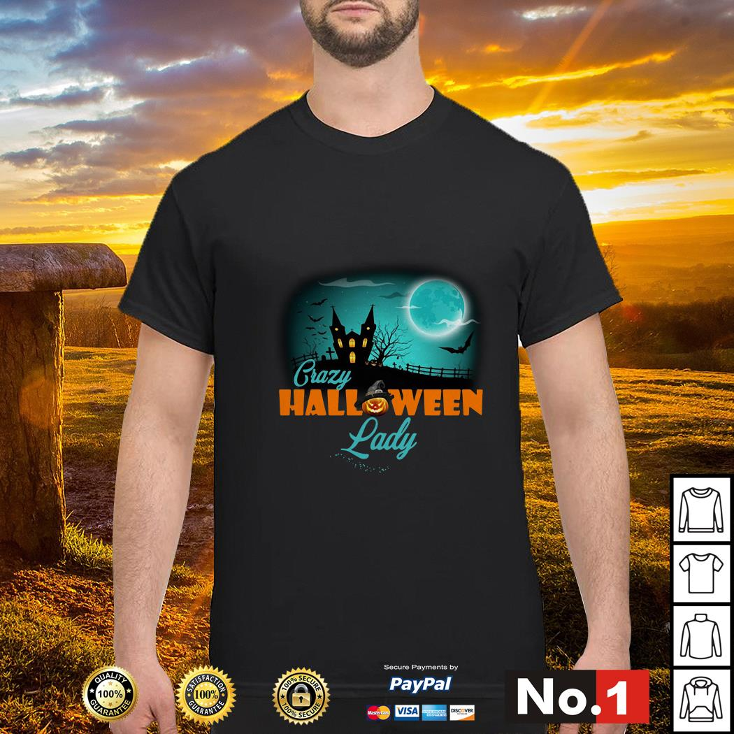 Crazy Halloween lady shirt