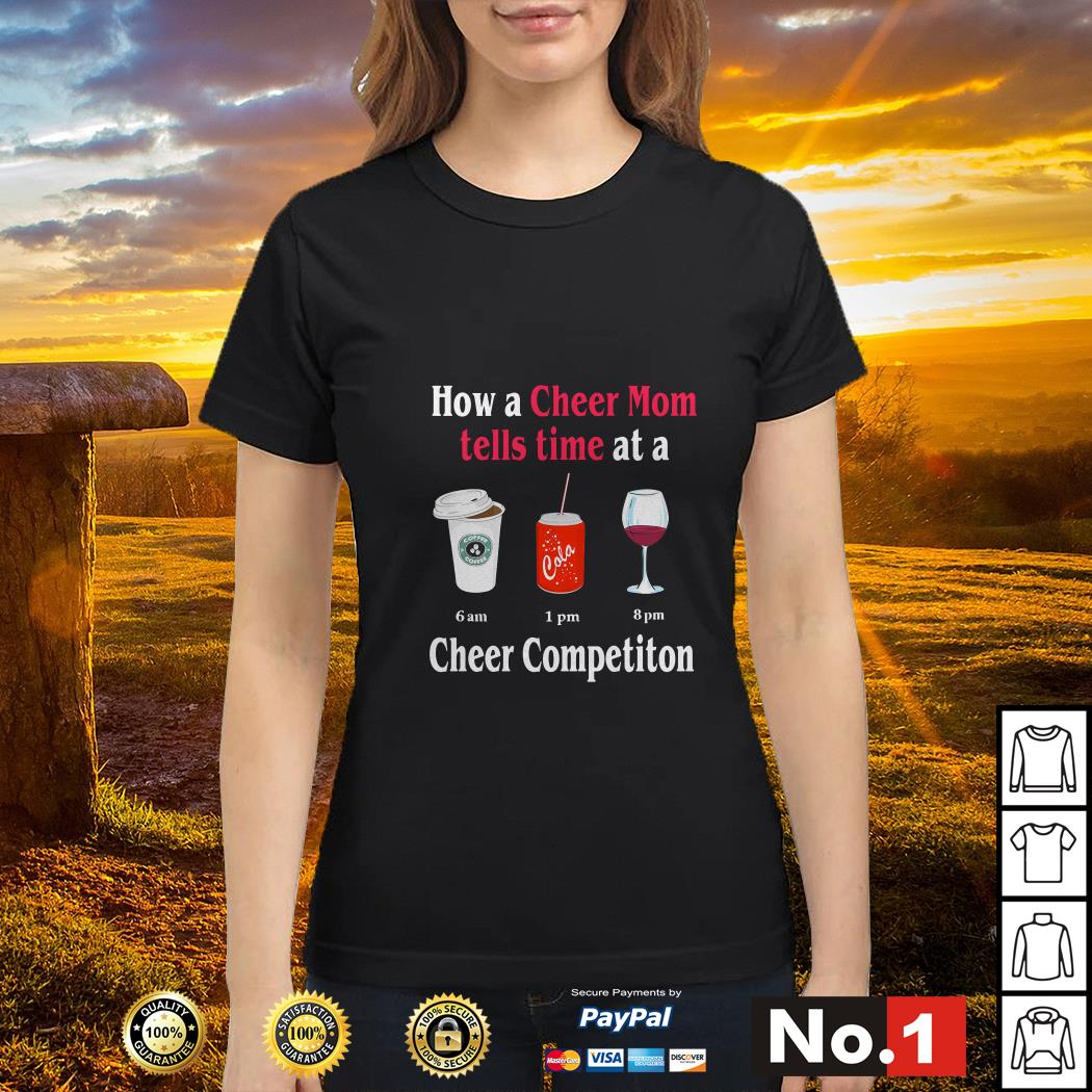 How a Cheer Mom tells time at a Coffee Coca Wine Cheer competition ladies-tee