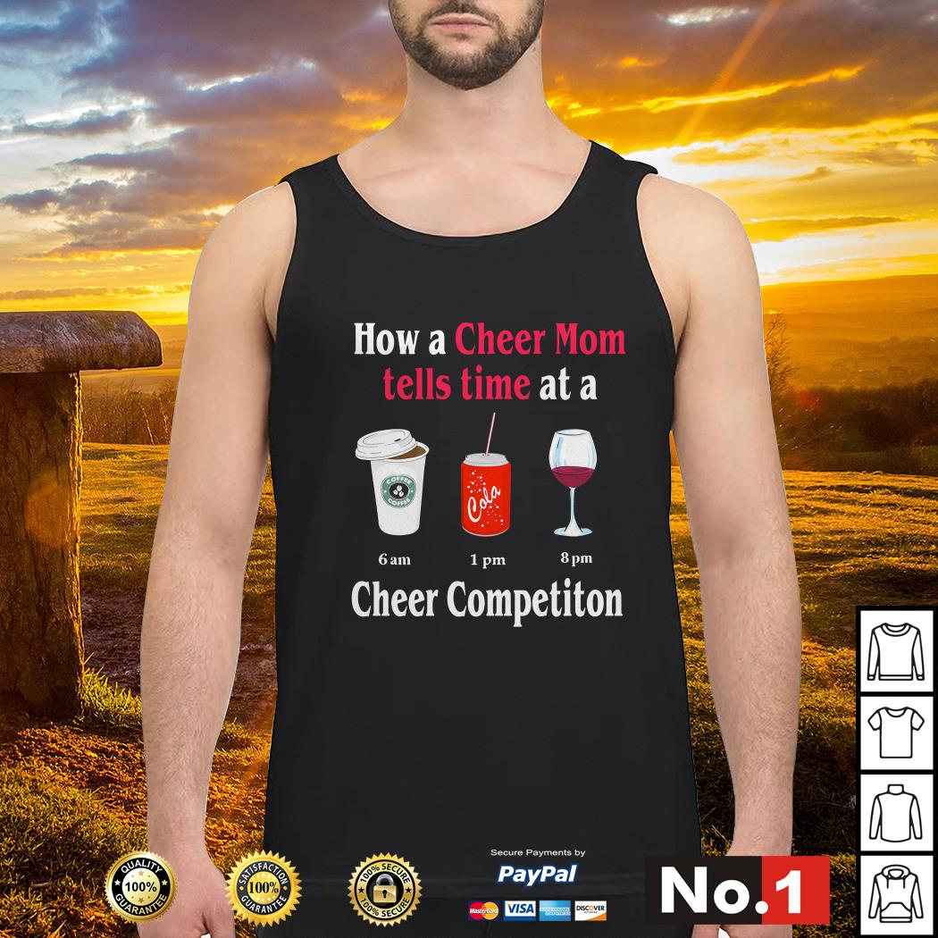 How a Cheer Mom tells time at a Coffee Coca Wine Cheer competition tank-top