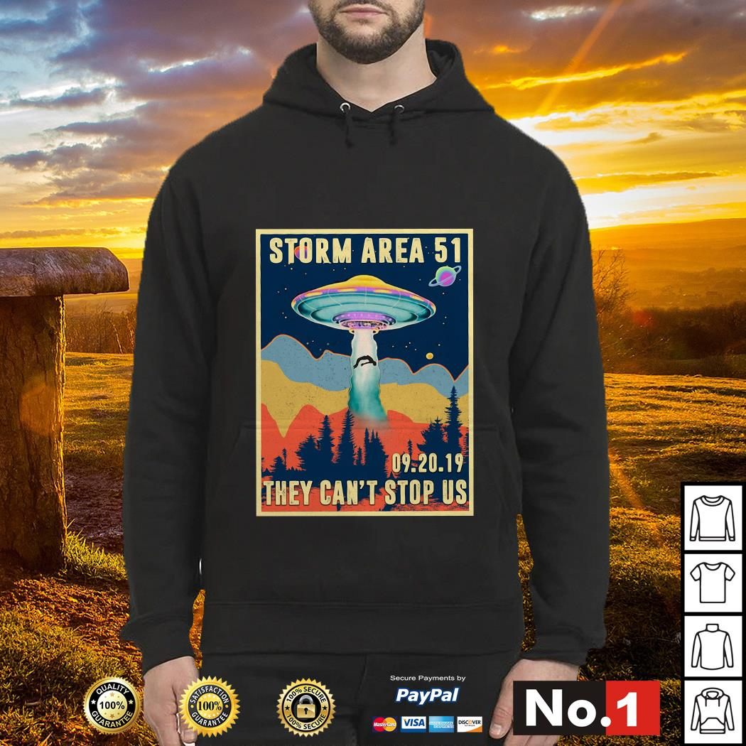 Storm Area 51 they can't stop us 09.20.19 hoodie