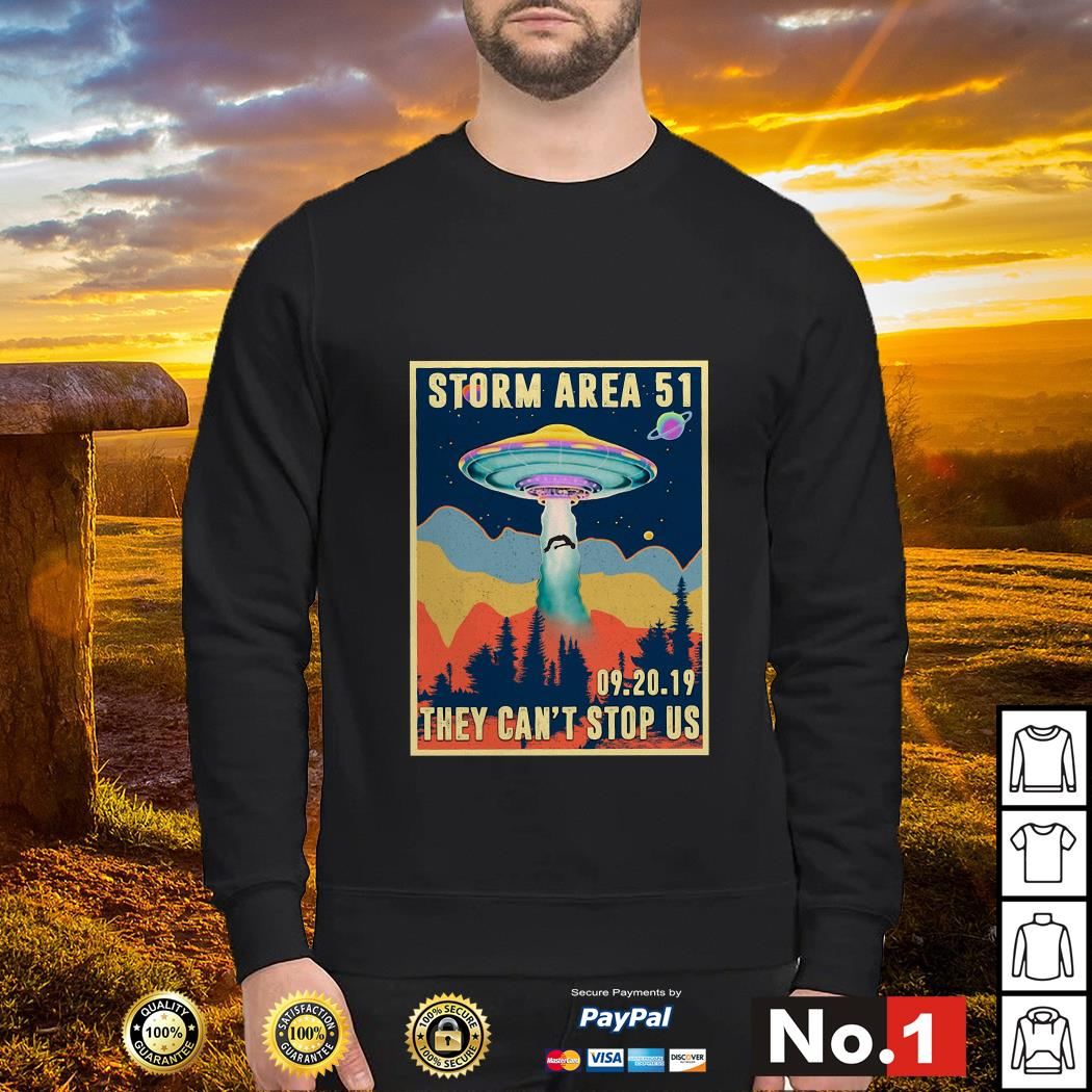 Storm Area 51 they can't stop us 09.20.19 sweater
