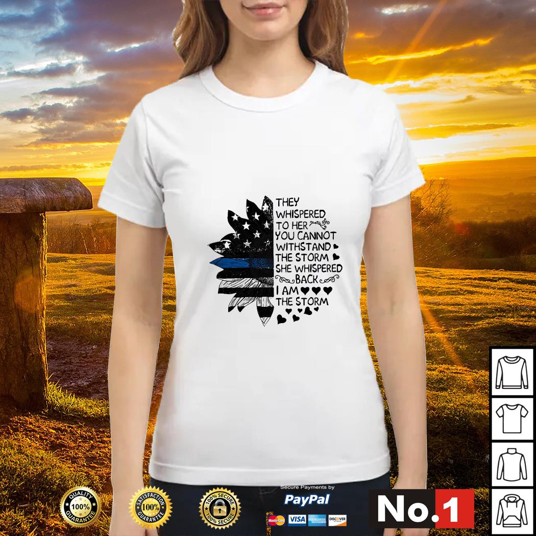 Thin Blue Line flower they can whispered to her you cannot withstand ladies-tee