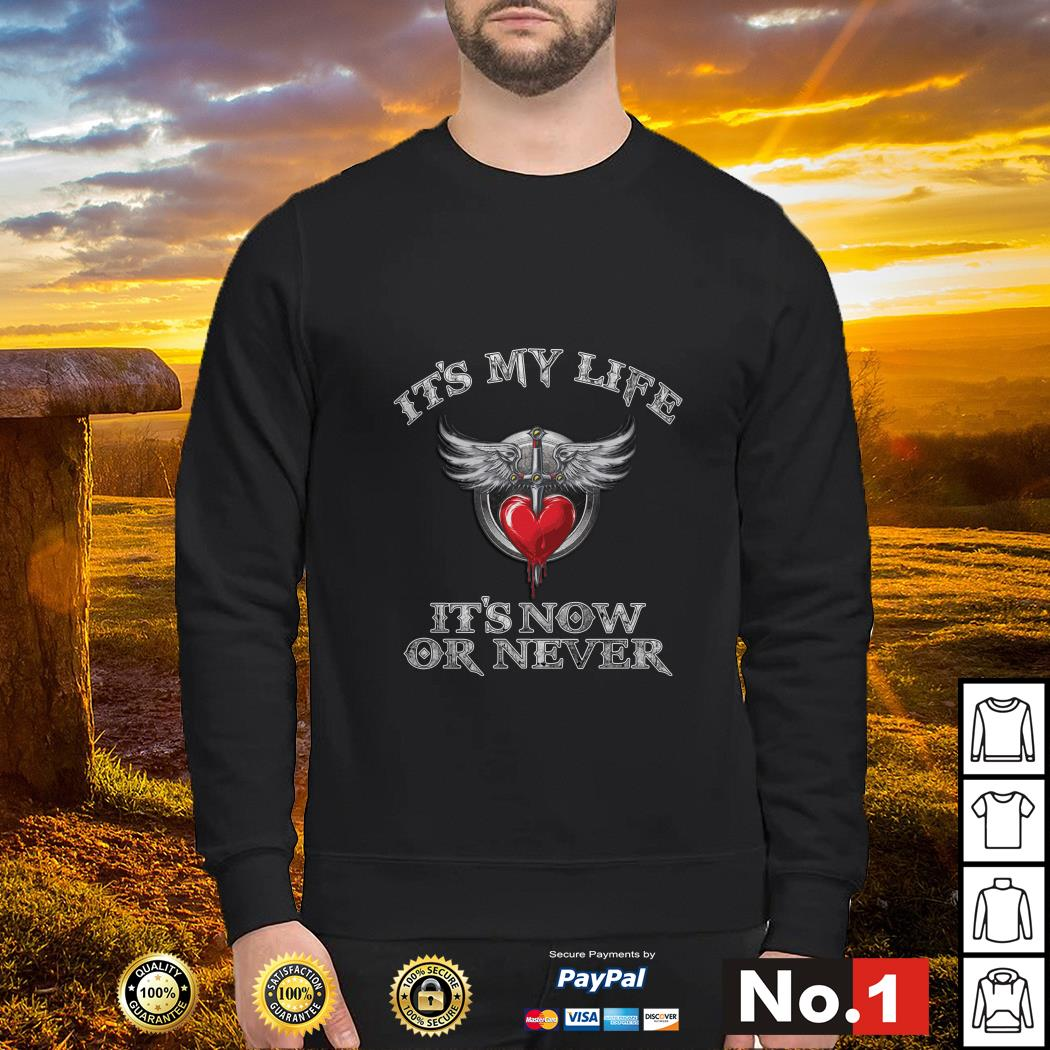 Bon Jovi it's my life it's now or never Sweater