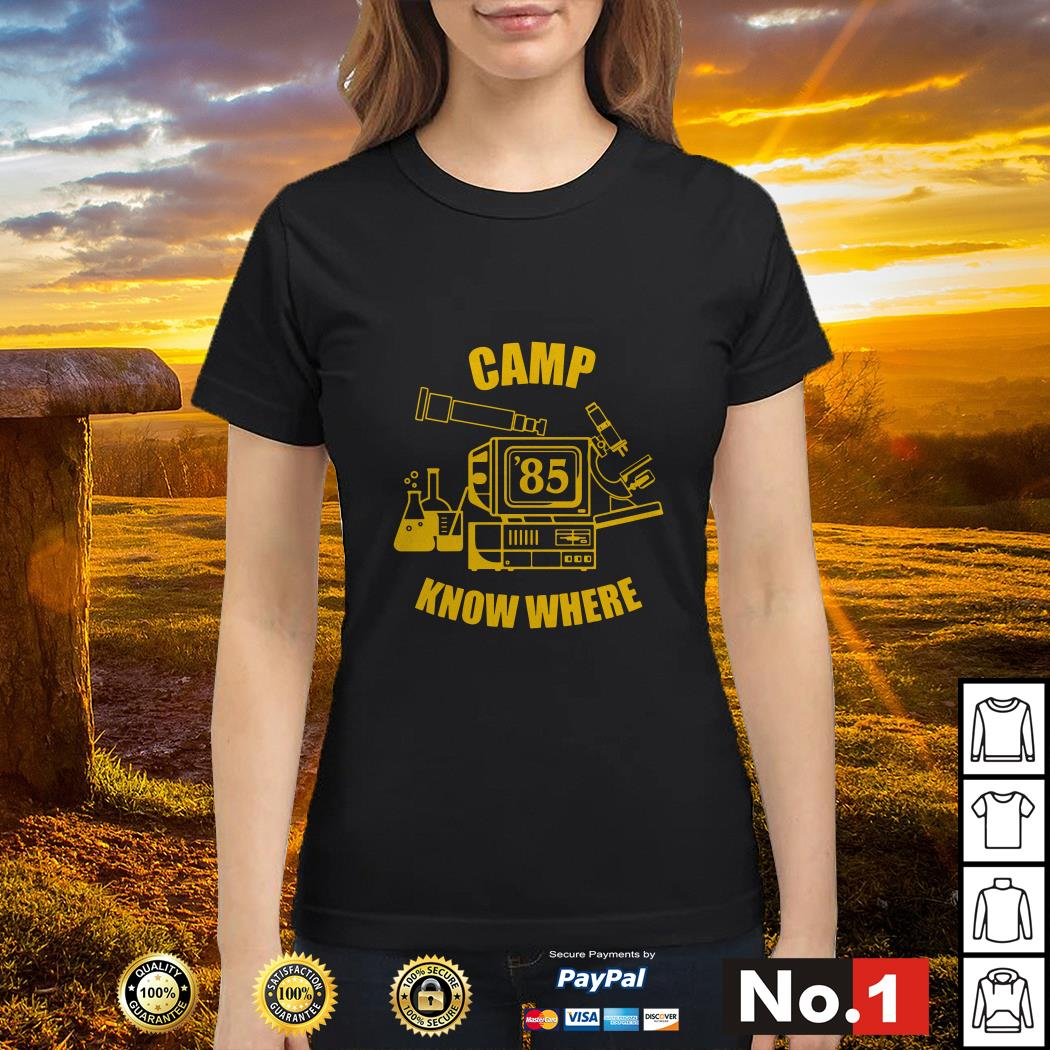 Camp know where Stranger things Ladies tee