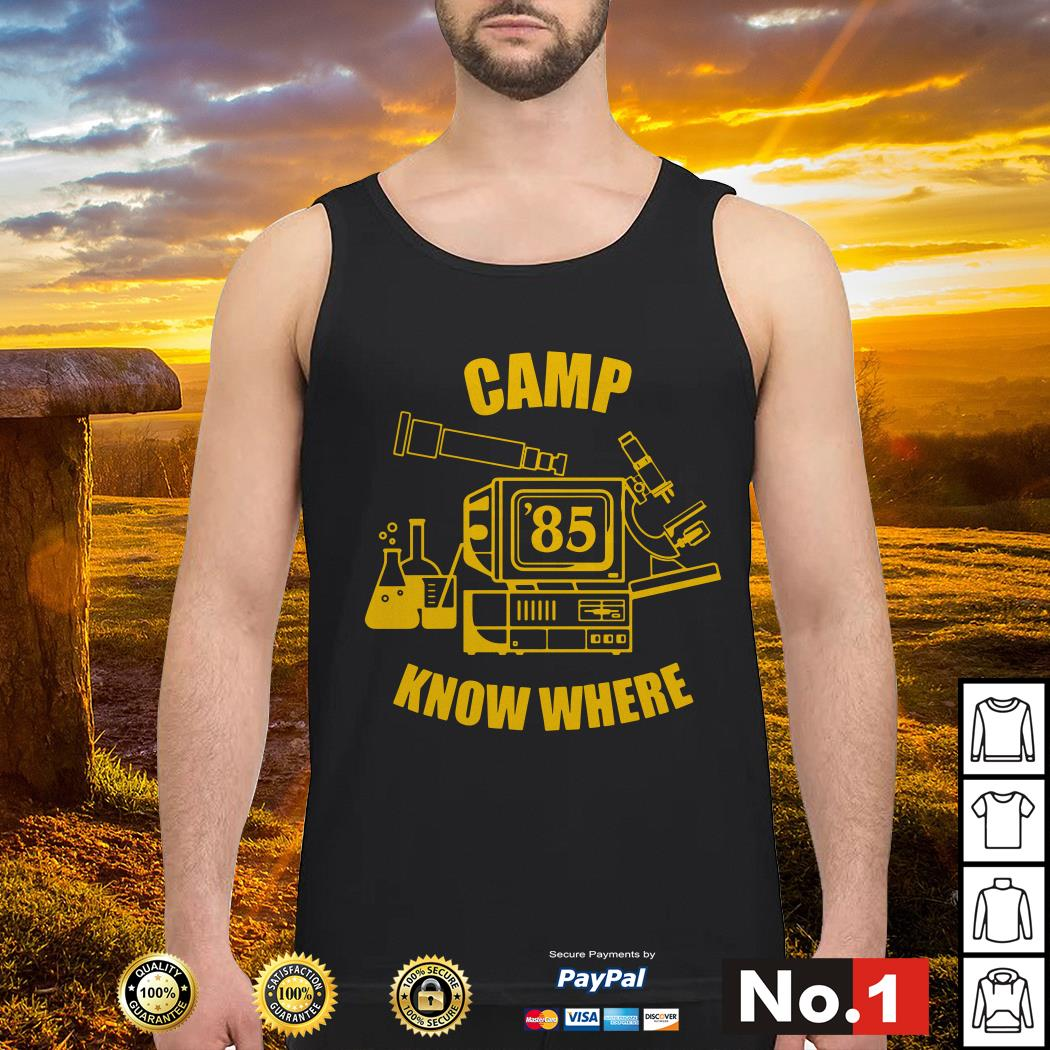 Camp know where Stranger things Tank top