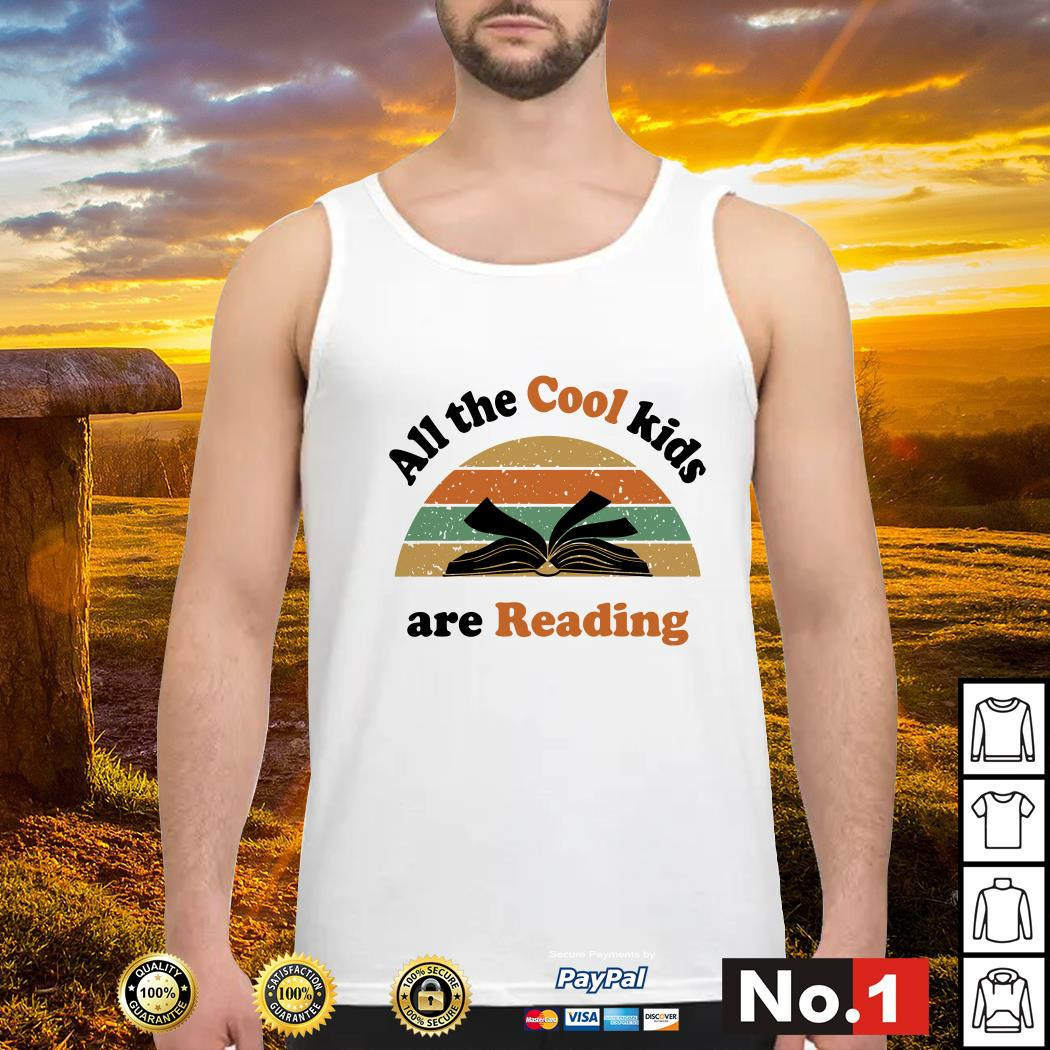 All The Cool Kids Are Reading Vintage Shirt, Hoodie