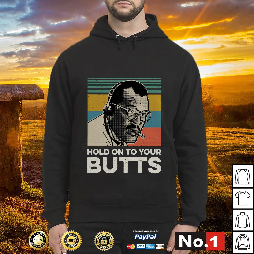 Hold on to your butts Samuel L. Jackson Jurassic Park vintage Hoodie