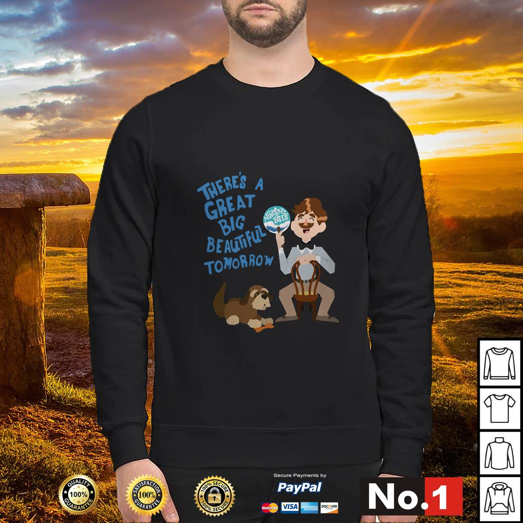 Niagara falls there's a great big beautiful tomorrow Sweater