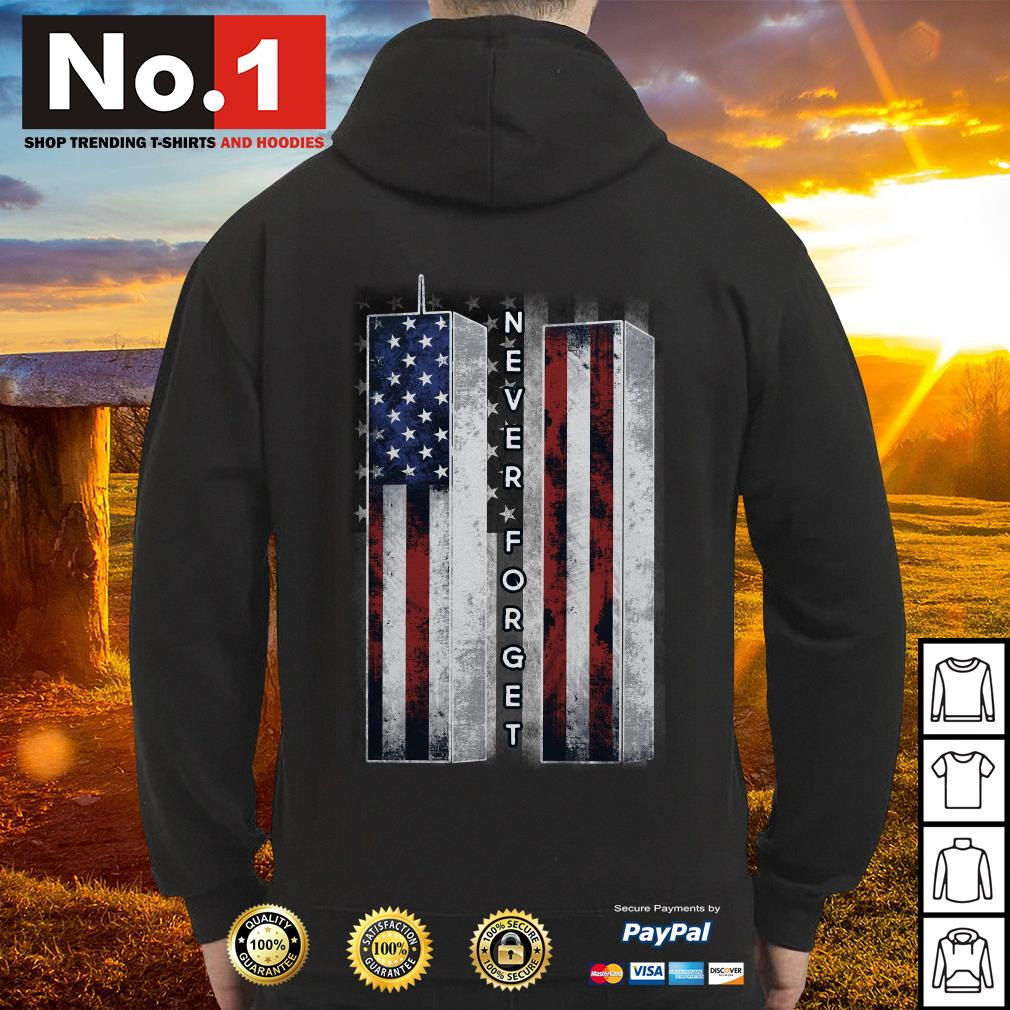 September 11 we will never forget 4th of July independence day Hoodie
