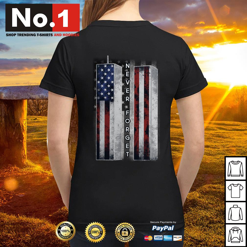 September 11 we will never forget 4th of July independence day Ladies tee
