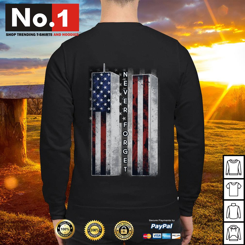 September 11 we will never forget 4th of July independence day Sweater