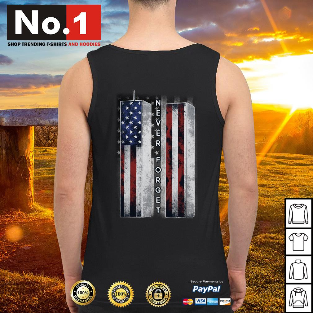 September 11 we will never forget 4th of July independence day Tank top
