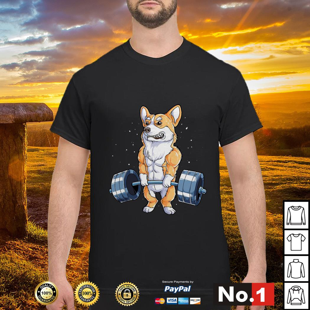 Corgi dog weight lifting shirt