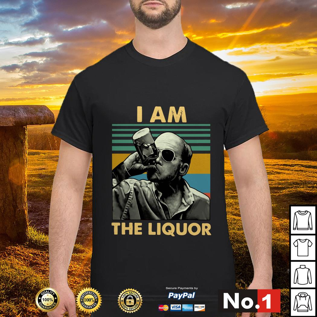 Jim Lahey I am the liquor vintage shirt
