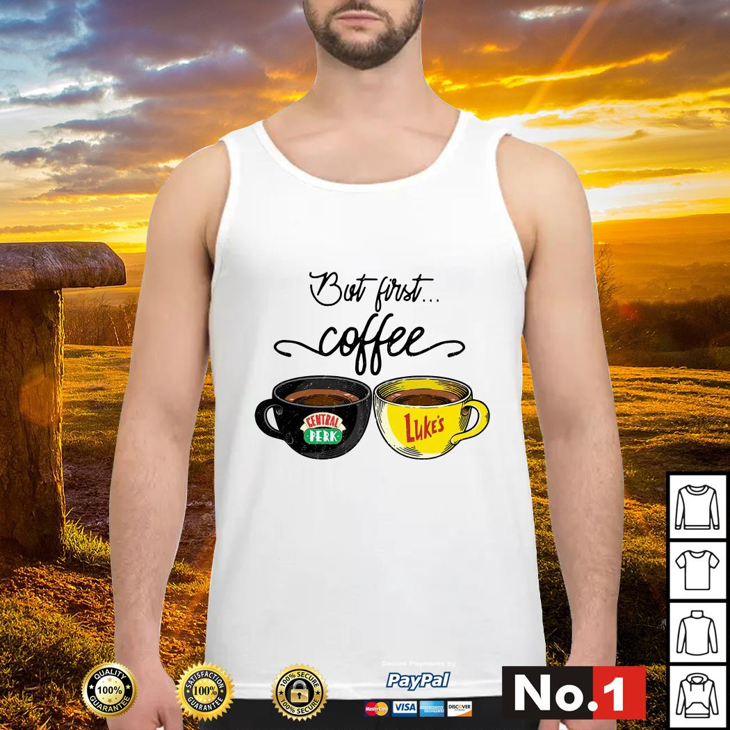 But first coffee Central Perk Luke's tank-top