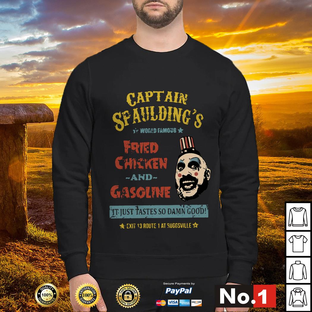 Captain Spaulding's world famous fried chicken and gasoline sweater