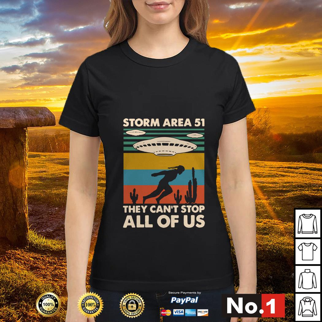 Storm area 51 they can't stop all of us vintage ladies-tee