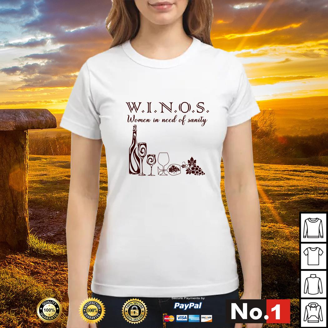Winos women in need of Sanity ladies-tee