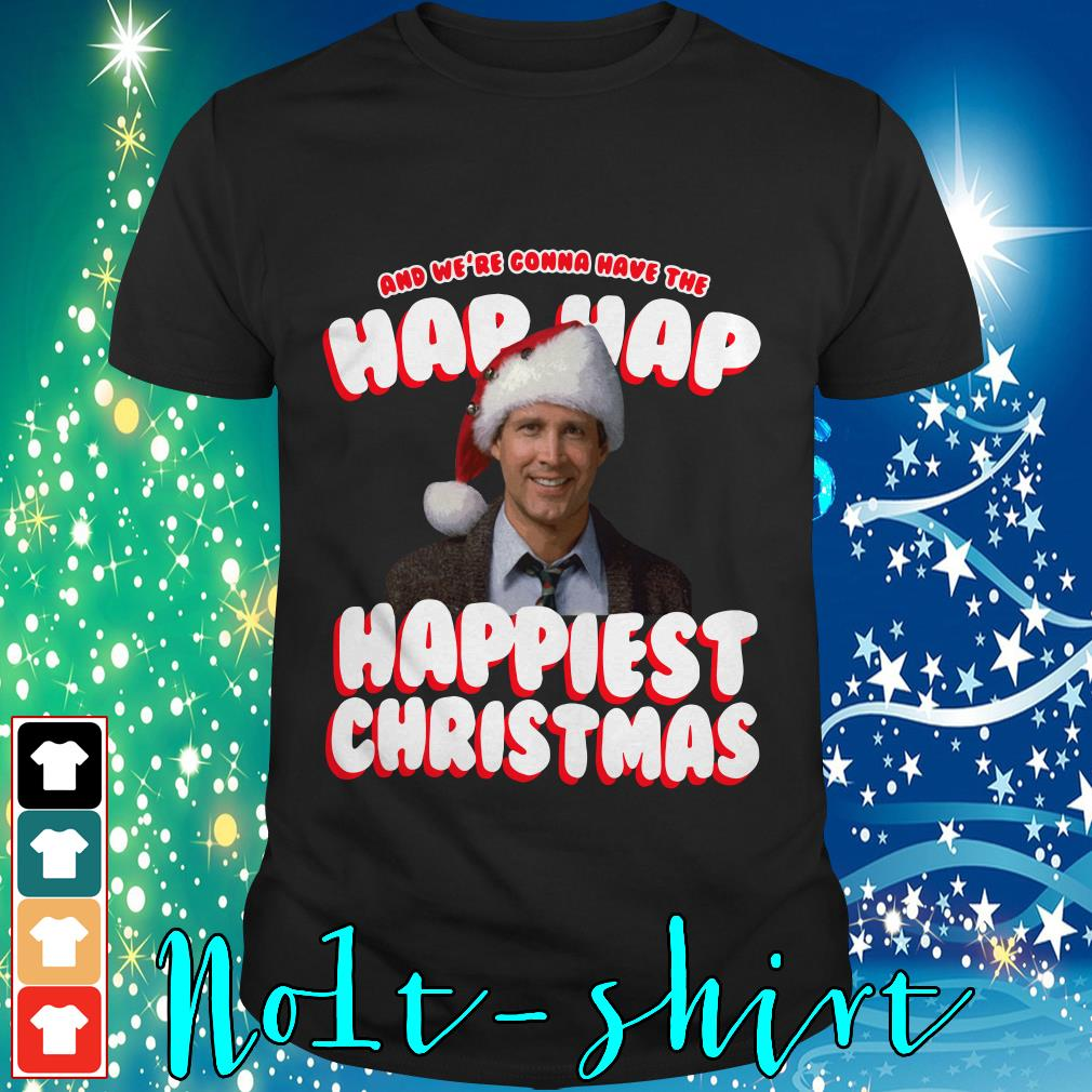 And we're gonna have the hap hap happiest Christmas shirt, sweater
