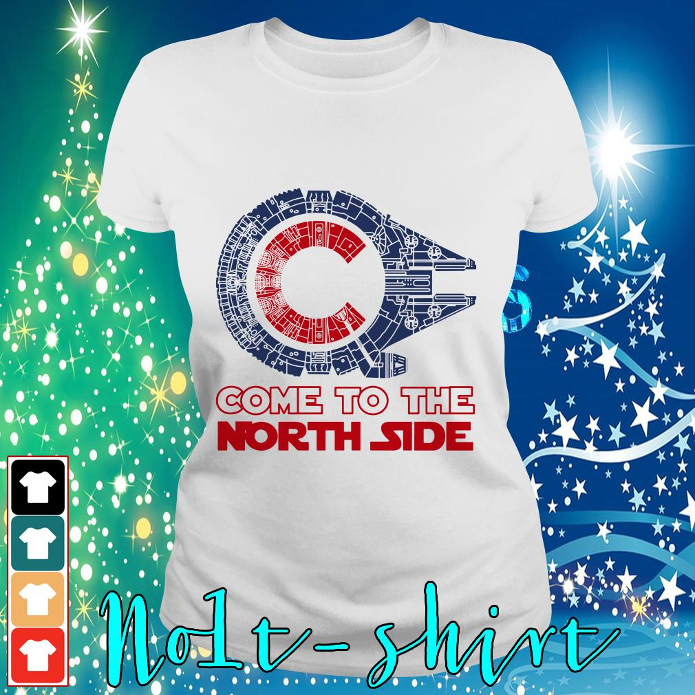 Come to the North side Star Wars Millennium Falcon Chicago Cubs Ladies tee