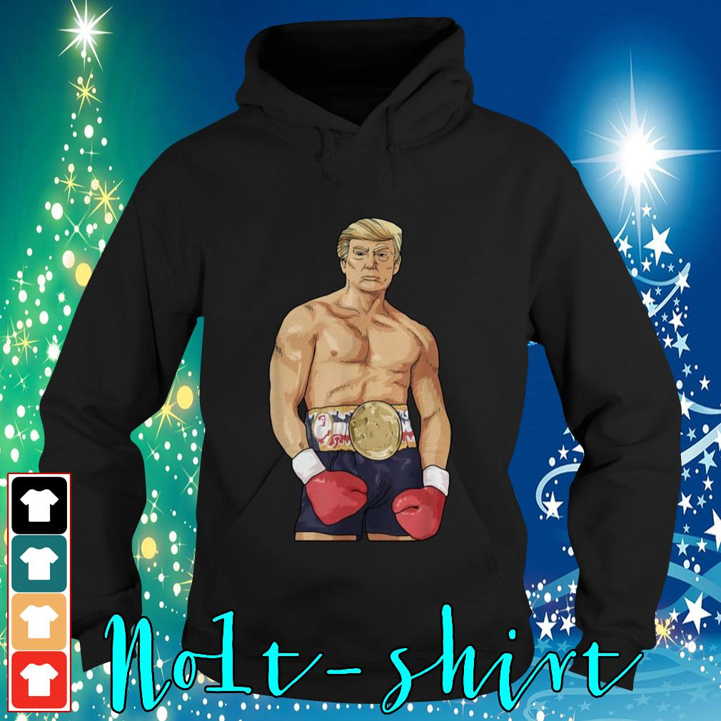 Donald Trump boxing heavyweight Hoodie