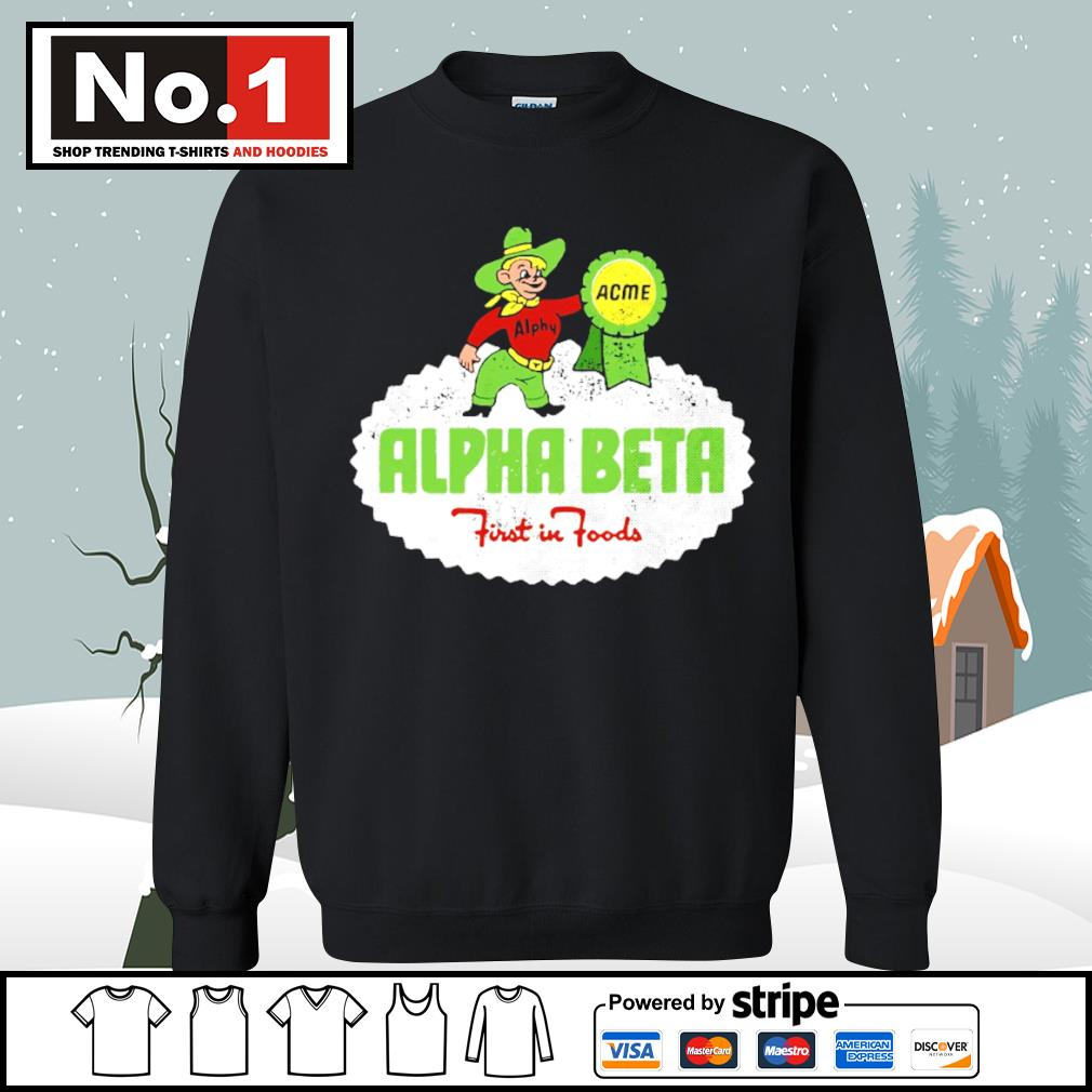 Alpha Acme Alpha Beta first in foods s sweater