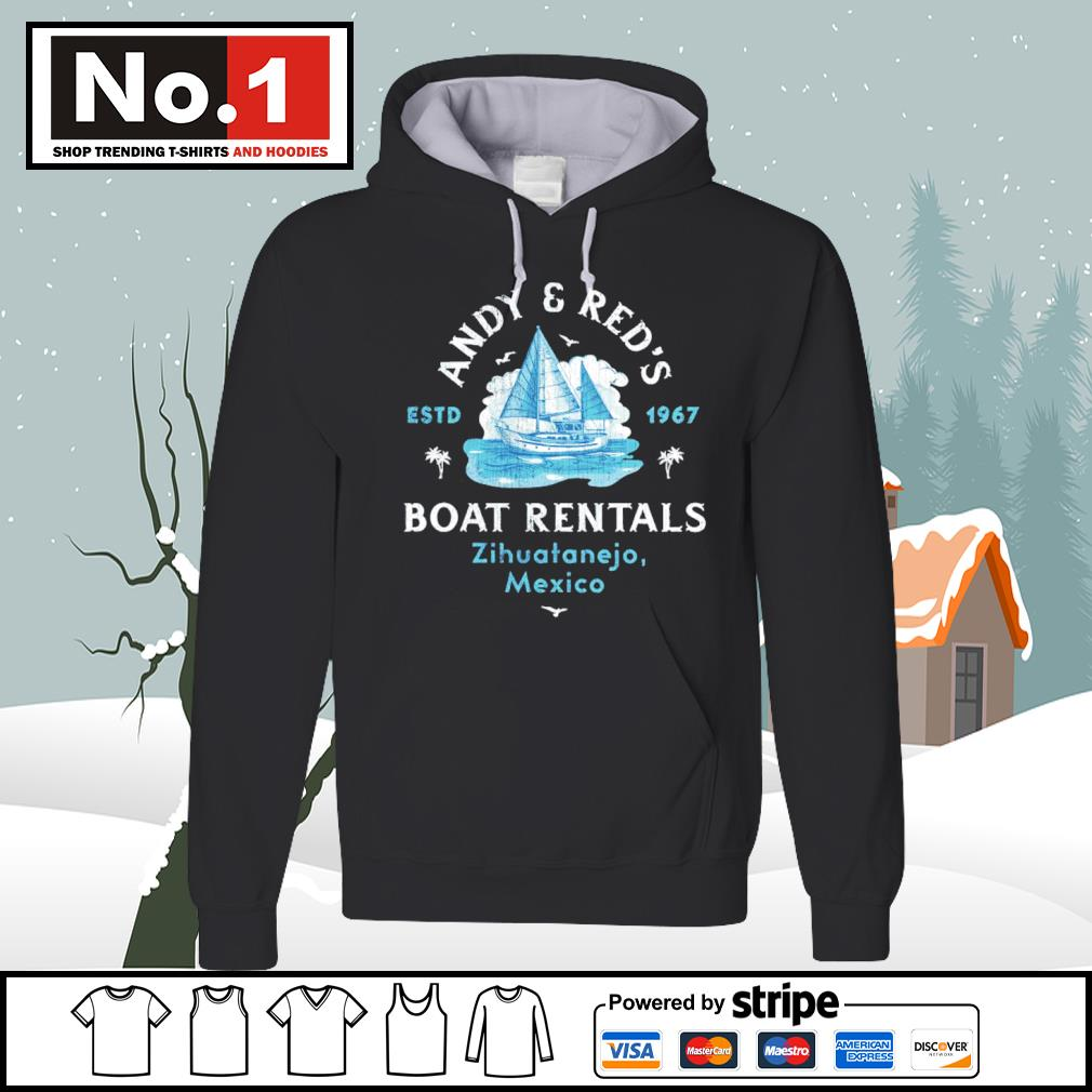 Andy and Red's est 1967 Boat Rentals Zihuatanejo Mexico s hoodie