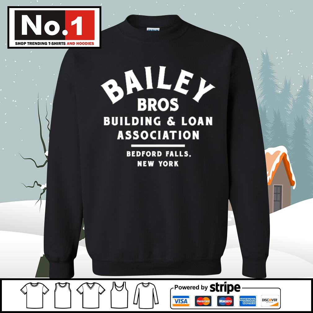Bailey Bros building and loan association bedford falls New York s sweater