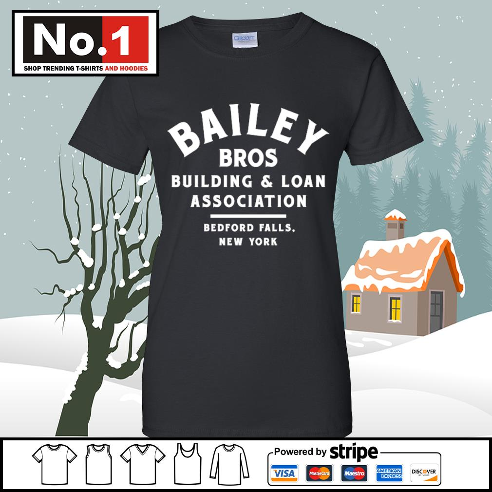 Bailey Bros building and loan association bedford falls New York s v-neck-t-shirt