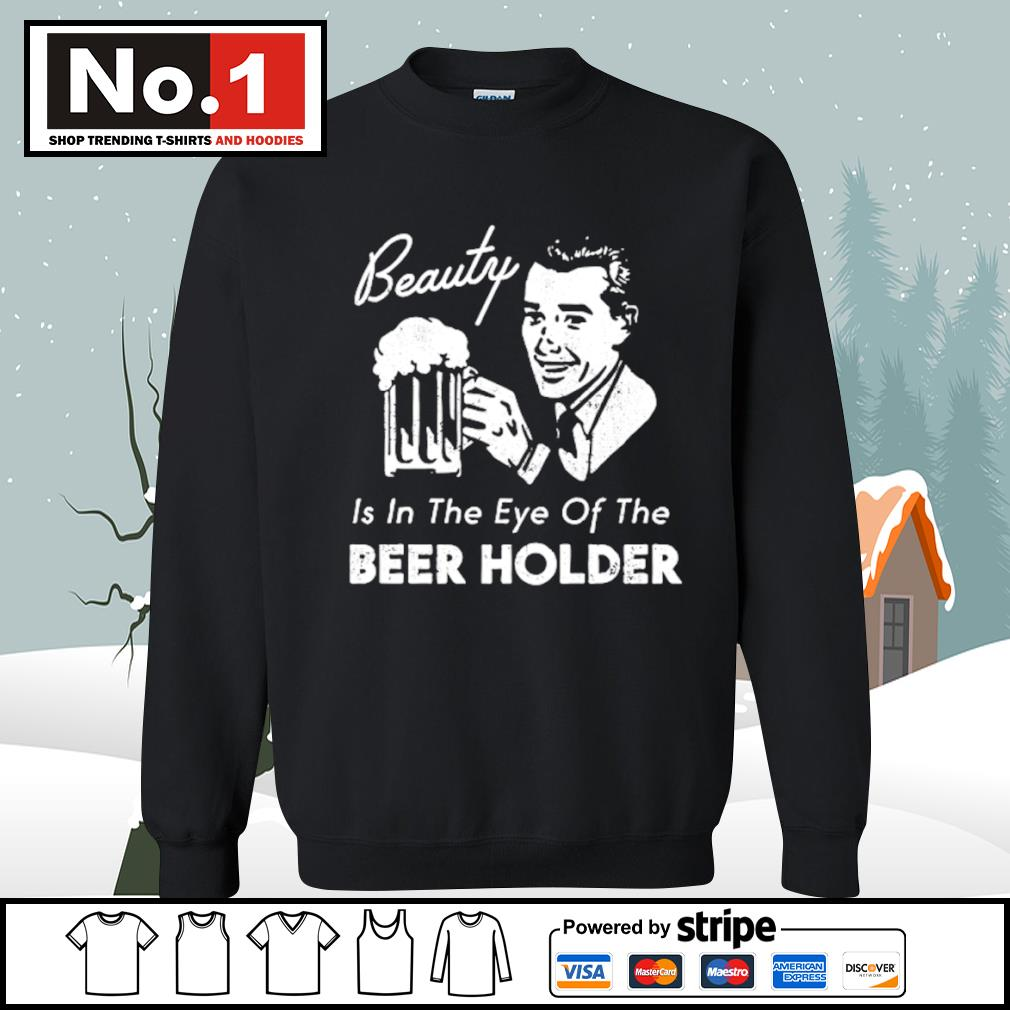 Beauty is in the eye of the Beer Holder s sweater