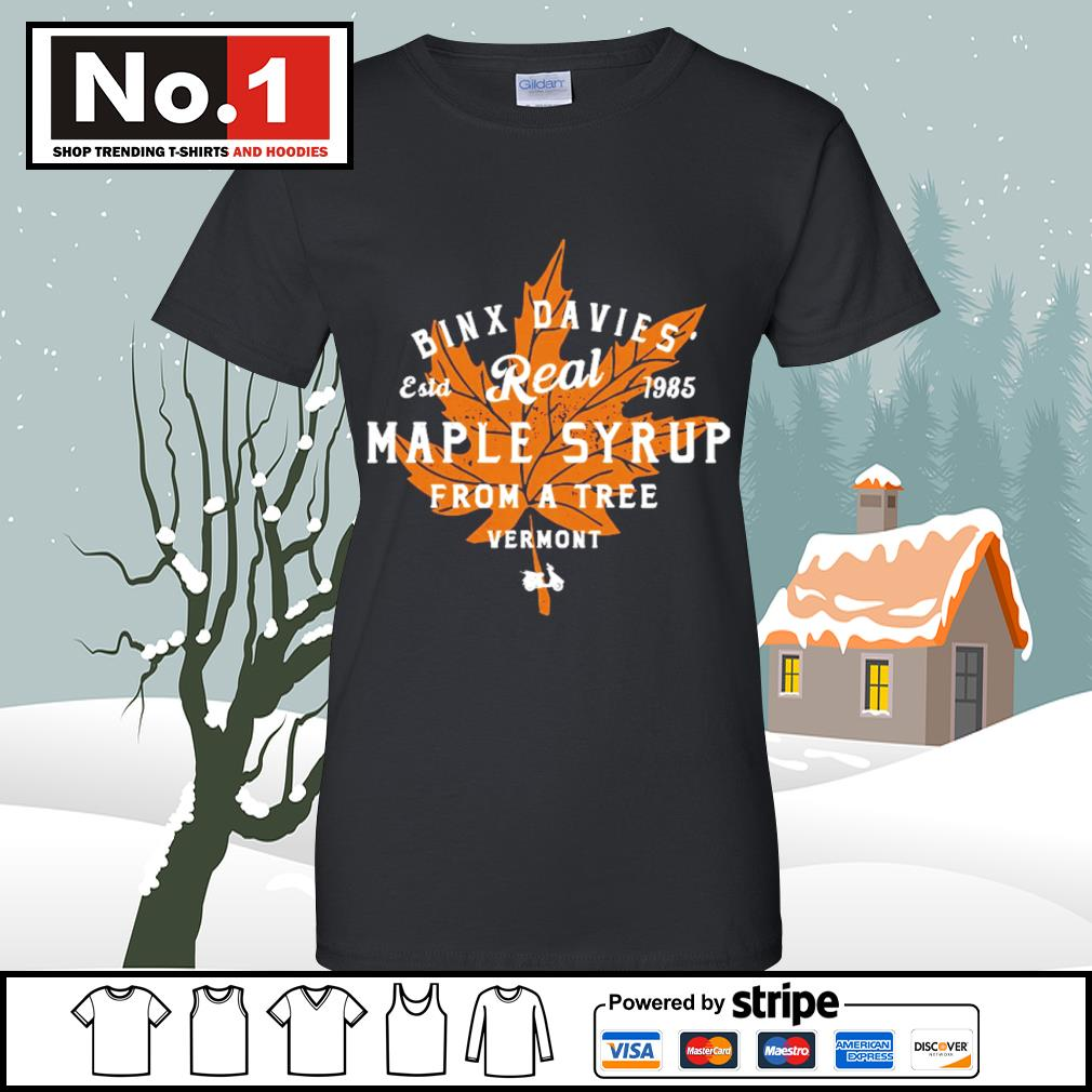 Binx Davies' estd 1985 Real Maple Syrup from a tree vermont s v-neck-t-shirt